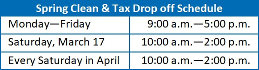 Spring Clean and Tax Drop off Schedule